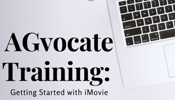 AGvocate Training Getting Started with iMovie